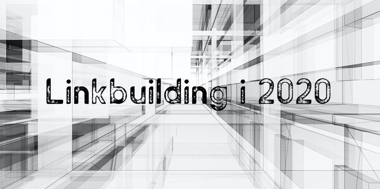 Linkbuilding i 2020 header image